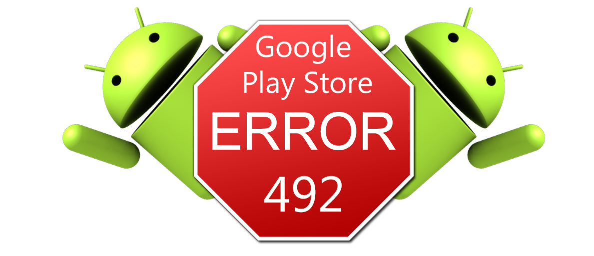 How to resolve error 492 Play Store?