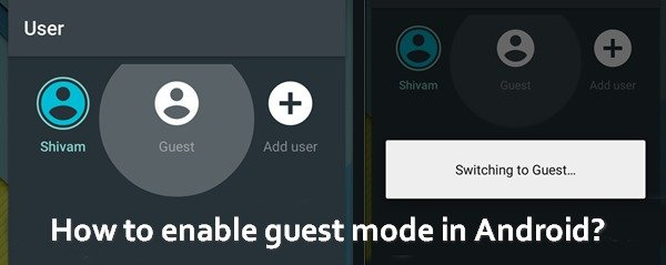 How to enable guest mode in Android?
