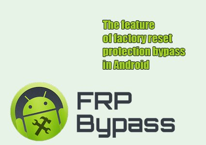 factory reset protection bypass