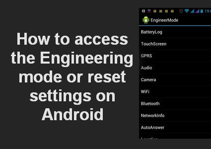 engineering mode for android