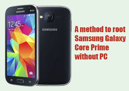 root samsung galaxy core prime without pc