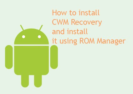 how to install cwm recovery