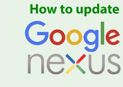 Google Nexus firmware update for smartphone or tablet