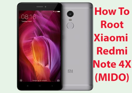 How to Root Xiaomi Redmi Note 4X (Mido)