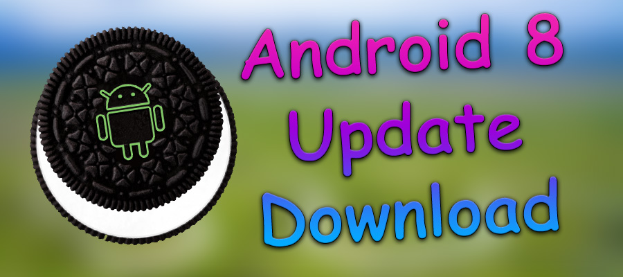 Android 8 update download
