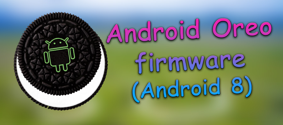 android оreo firmware