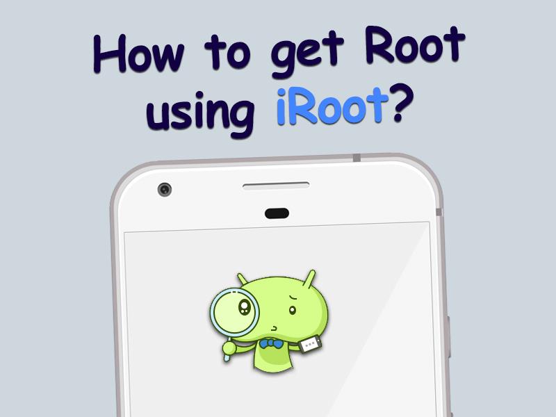How to get Root iRoot apk download
