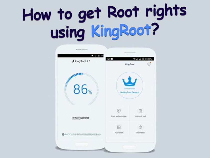 How to get Root rights to Android using KingRoot