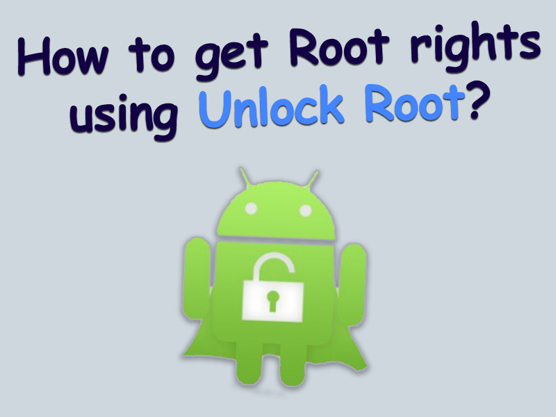 Root rights Unlock root exe