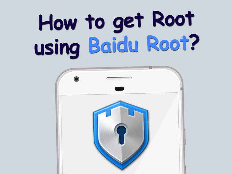 how to root with baidu root apk