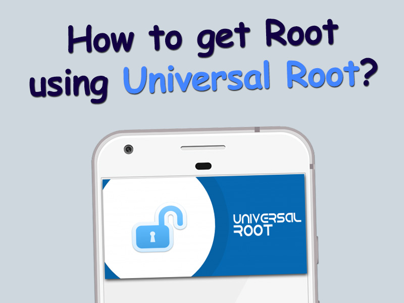 how to root with universal root apk